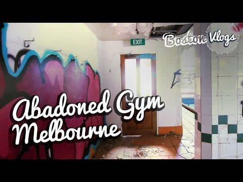 VLOG #127 | Abandoned Gym Melbourne