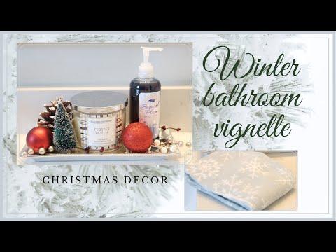 Winter Bathroom Vignette Challenge 2019 // Christmas Decor