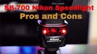 SB700 Nikon Speedlight pros and cons