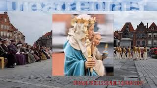 ND du Salve   Gd Procession Tournai 2021