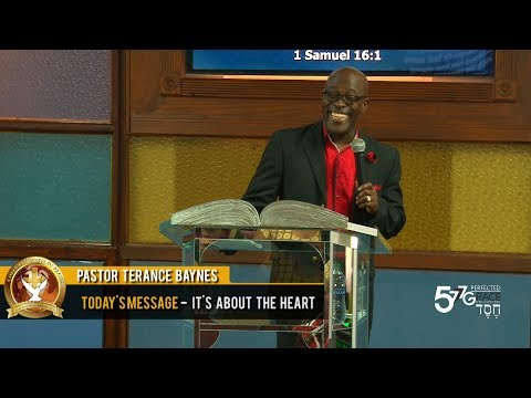 Pastor Terrance Baynes - It's About The Heart (27-8-2017)