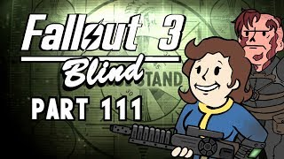 Let's Play Fallout 3 - Blind | Part 111, Into The Pitt