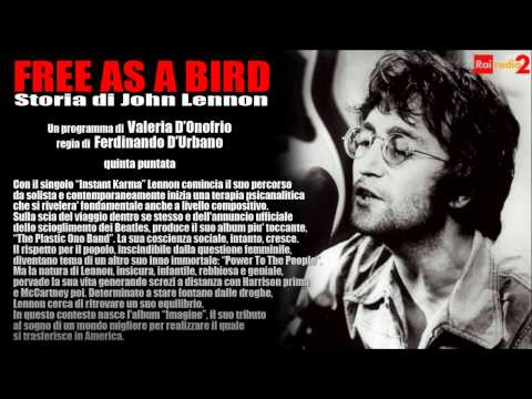 FREE AS A BIRD - Storia di John Lennon - 5/6 (1970-1973)
