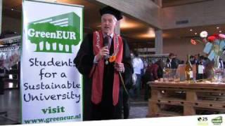 Rector Magnificus - Prof.dr. Henk Schmidt - 25.000 Acts of Green - Erasmus University