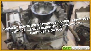 (TUTO) COMMENT DÉMONTER ET CHANGER UNE FICELLE DE LANCEUR SUR UN MOTEUR DE TONDEUSE A GAZON