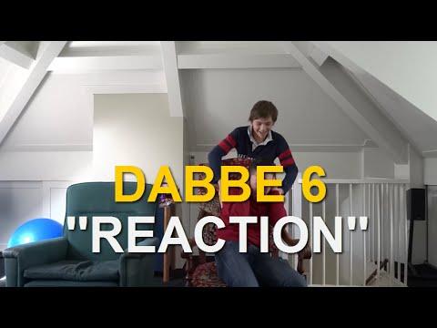 DABBE 6 ''REACTION''