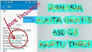 RAHASIA!! KUOTA GRATIS 650 GB KARTU THREE.. 100% NYATA!! BUKTIKAN..