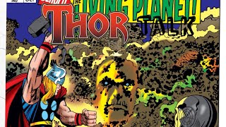 Thor Talk: Ego's First Appearance and Can Anyone Lift Broken Mjolnir?