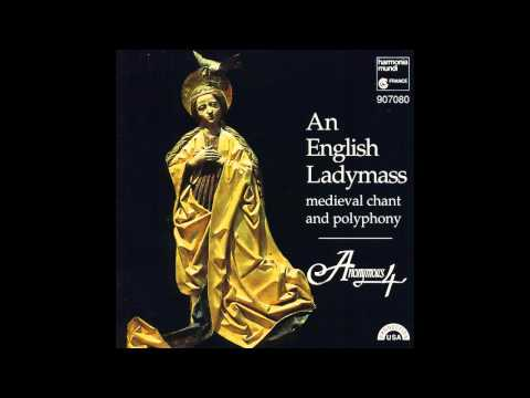An English Ladymass - Anonymous 4