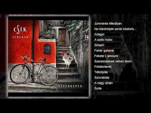Csík Zenekar - Lélekképek (teljes album)