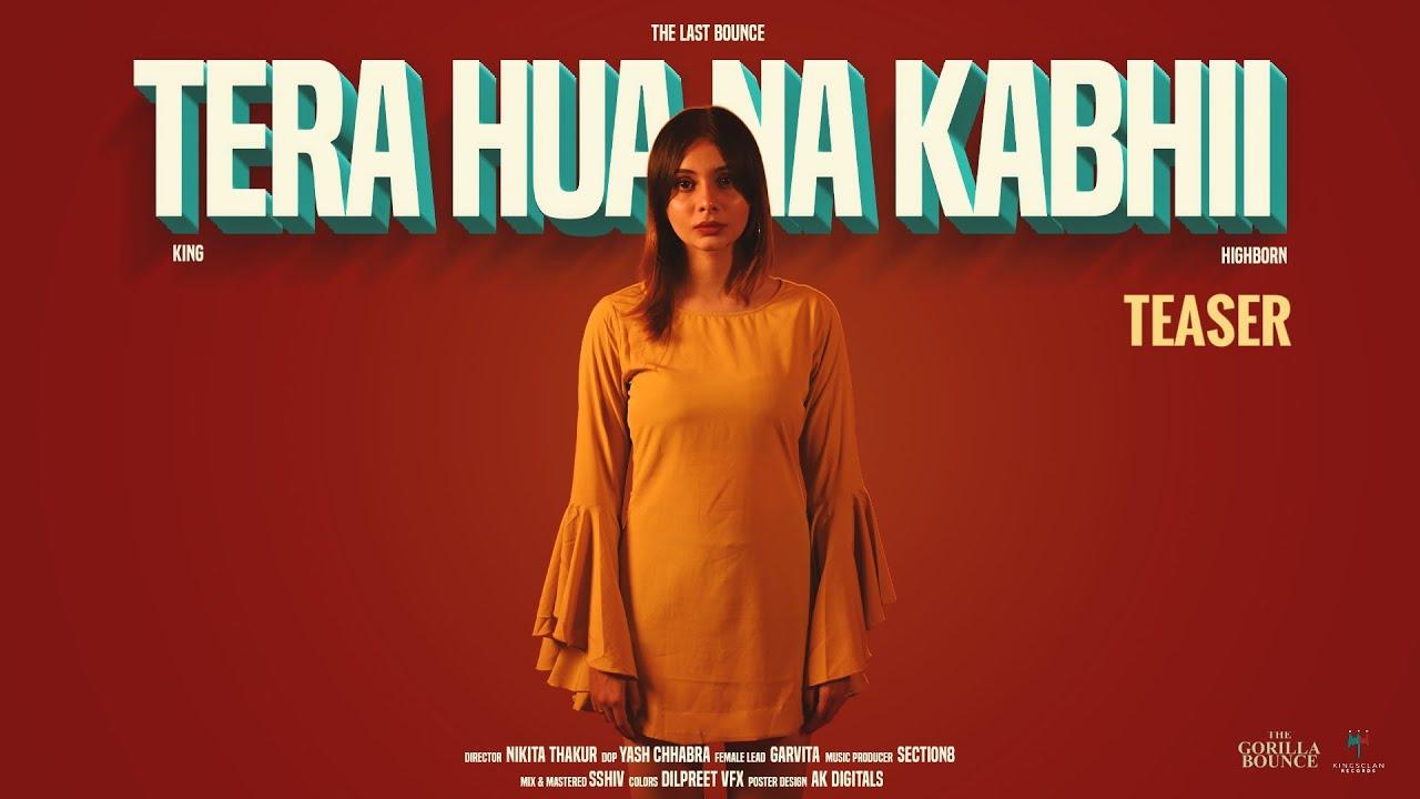 King - Tera Hua Na Kabhii ft. High Born (Teaser) | The Last Bounce