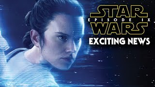 Star Wars Episode 9 Exciting News & More!