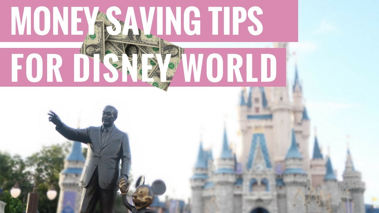 Money Saving Tips for Disney World  | #2