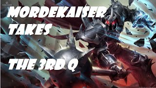 Mordekaiser and the 3rd Q