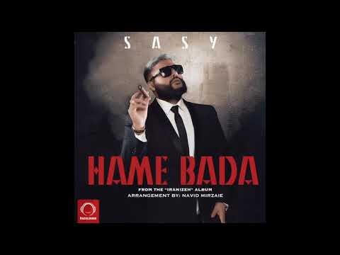 Sasy  Hame bada ( очень красивая песня иранский)