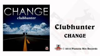 Clubhunter - Change (Turbotronic Radio Edit)