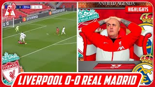 LIVERPOOL FAN REACTS TO LIVERPOOL 0-0 REAL MADRID HIGHLIGHTS