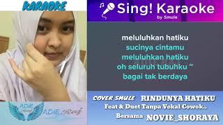 Download lagu RINDUNYA HATIKU KARAOKE FEAT DAN DUET BERSAMA NOVIE SHORAYA NO VOCAL COWOK