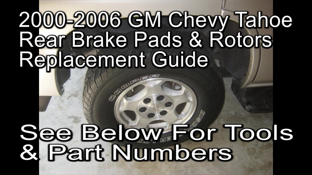 2000 To 2006 Gm Chevy Tahoe How To Change Rear Brake Pads Replace Rotors Diy Tutorial Youtube