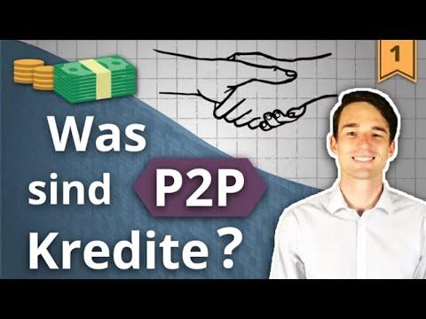 P2P KREDITE einfach erklärt! Was ist Peer-to-Peer Lending? | Investieren in P2P Kredite #1
