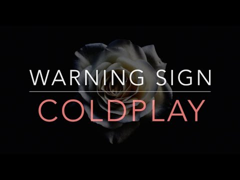 Coldplay - Warning Sign (Lyrics/Tradução/Legendado)