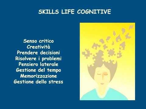 Life Skills Abilità e competenze per la vita