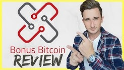 Bonus Bitcoin Review - FREE Bitcoin? Legit or Scam?