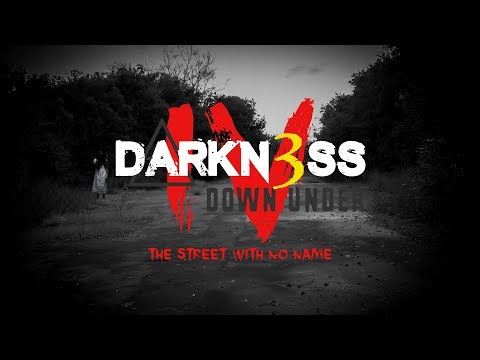 DARKN3SS DOWNUNDER S01E04 - 'The Street with No Name'