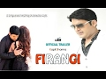 Firangi Official Trailer 2017 Kapil Sharma Ishita Dutta Movie Original