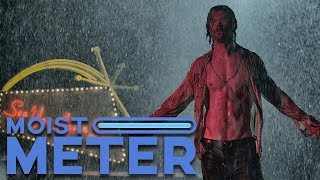 Moist Meter | Bad Times at the El Royale