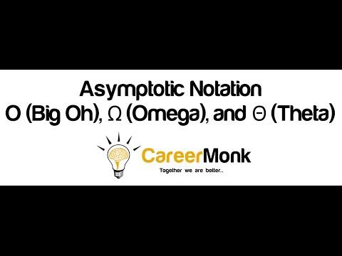 Asymptotic Notation: O (Big Oh), Ω (Omega), and Θ (Theta)