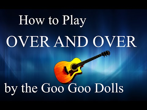 Over and Over - Goo Goo Dolls guitar