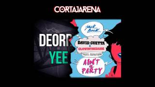 David Guetta vs. Deorro - Yee ain