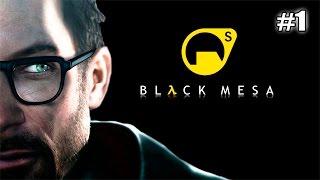 Black Mesa Прохождение - РЕМЕЙК Half-Life (1 серия)