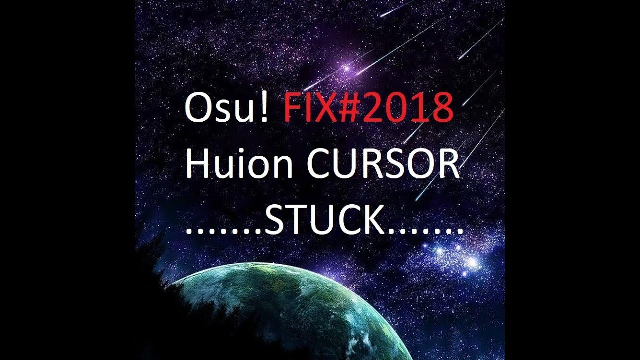 Osu! Raw input problem cursor in corner [SOLUTION] 100%fix for Huion