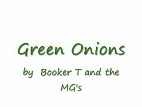 Green Onions {instrumental} by Booker T & the MG's