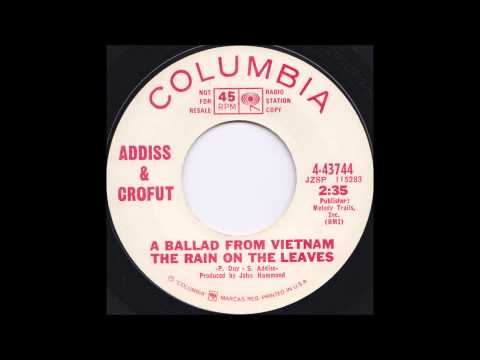 Addiss & Crofut - A Ballad From Vietnam (The Rain on the Leaves)