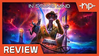In Sound Mind Review - Noisy Pixel