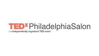 TEDxPhiladelphia Salon