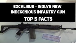 EXCALIBUR - INDIA'S NEW INDEGENIOUS  INFANTRY GUN: TOP 5 FACTS