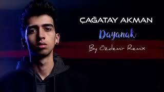 Çağatay Akman - Dayanak (Remix) #Tiktok #İnstagram Resimi