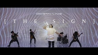 Crystal Lake -THE SIGN-【Official Teaser】