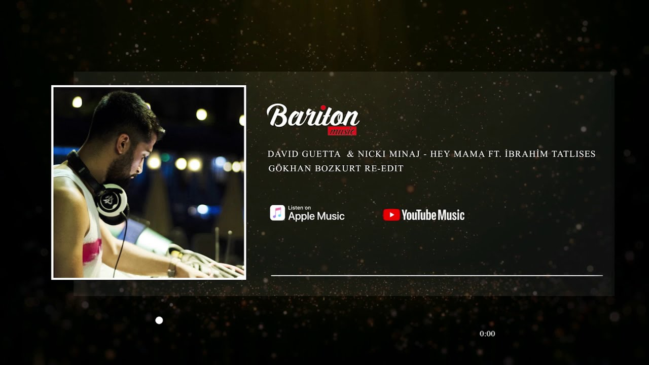 David Guetta & Nicki Minaj - Hey Mama ft. İbrahim Tatlıses - Yalan (Gökhan Bozkurt Re-Edit)