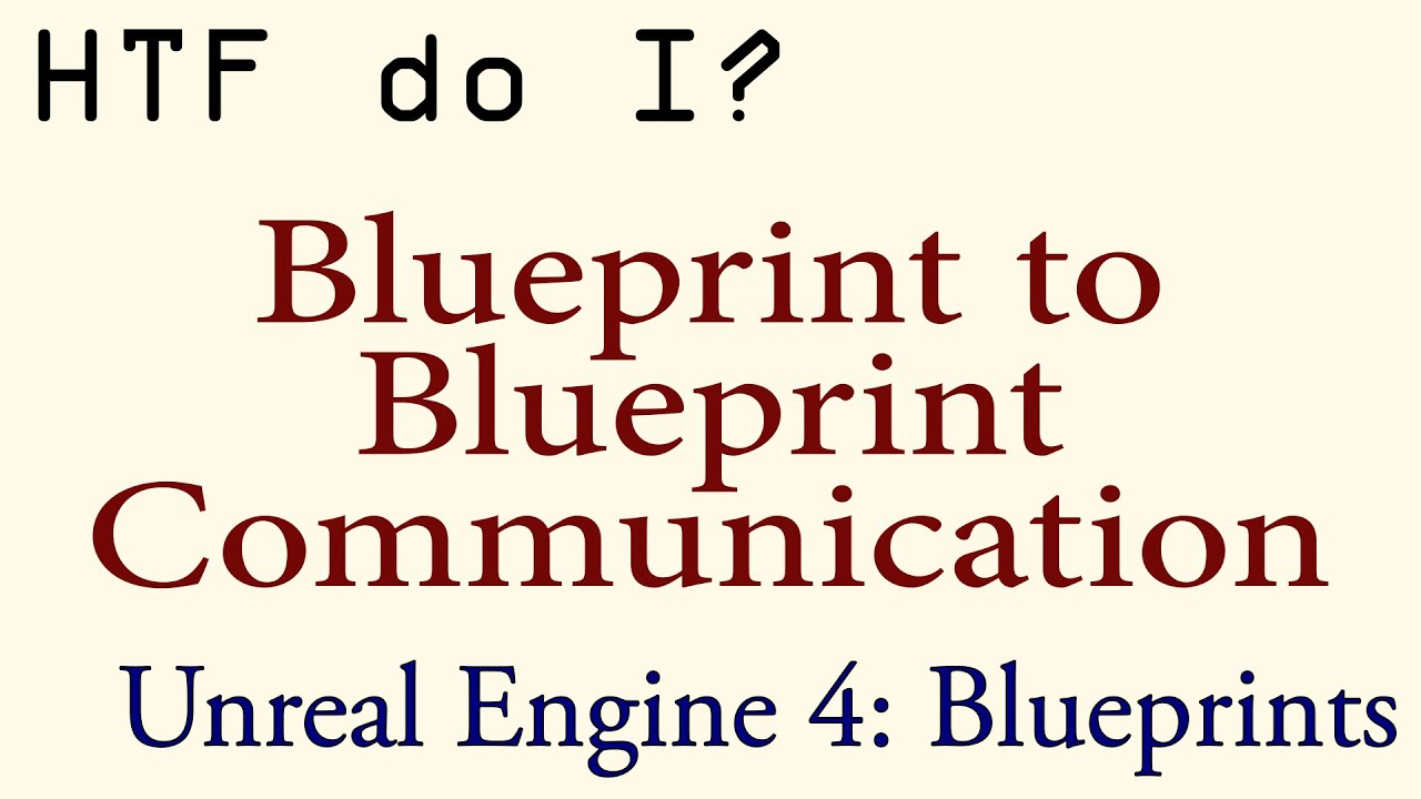 Htf do i blueprint to blueprint communication youtube htf do i blueprint to blueprint communication malvernweather Image collections