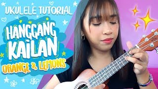 Hanggang Kailan (Orange and Lemons)- Ukulele Tutorial