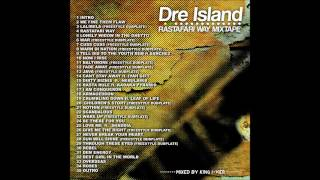 Dre Island - Rastafari Way MIXTAPE Track 05 Lonely Widow In The Ghetto