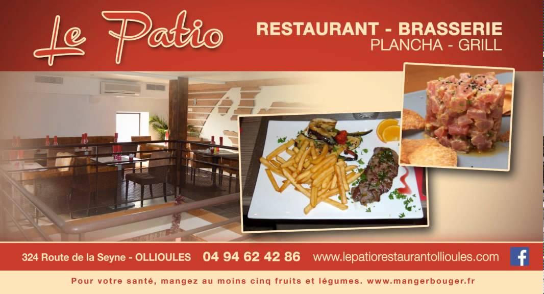 Le patio restaurant ollioules youtube - Le patio restaurant montreuil sur mer ...