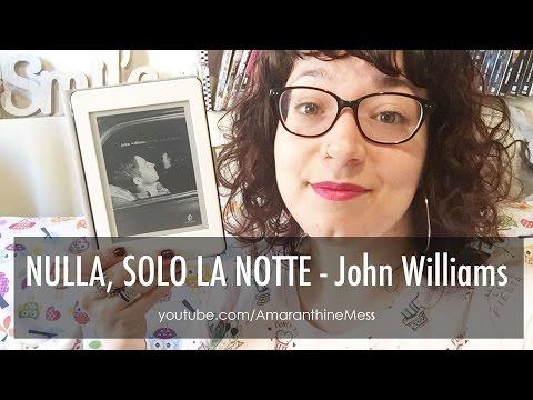 Nulla, solo la notte - John Williams
