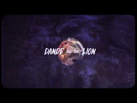 Dande and The Lion - Stardust (Official Video)