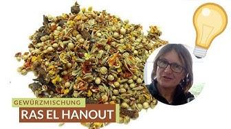 Ras el hanout Gewürzmischung vorgestellt 👩🍳 Ratgeber mit Rezept, Bestandteile, Anwendung,